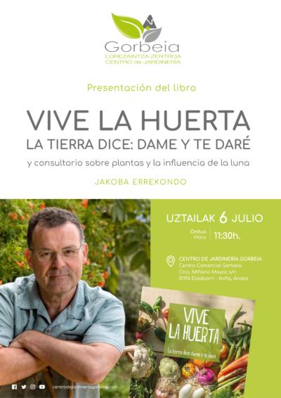 """Cartel de la Presentación del libro """"Vive la huerta. La tierra dice: dame y te daré"""" de Jakoba Errekondo"""
